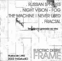 FRAME - Electric Desire (2002 CD Promo)